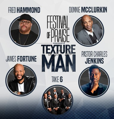 Festival of Praise: Texture of a Man
